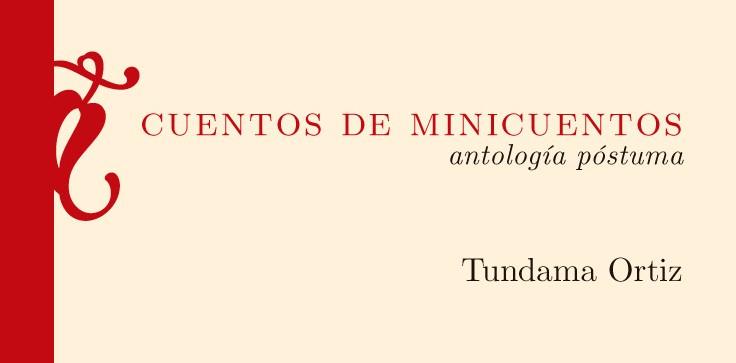 Recordando nuestro primer libro: Cuentos de Minicuentos, por Tundama Ortiz